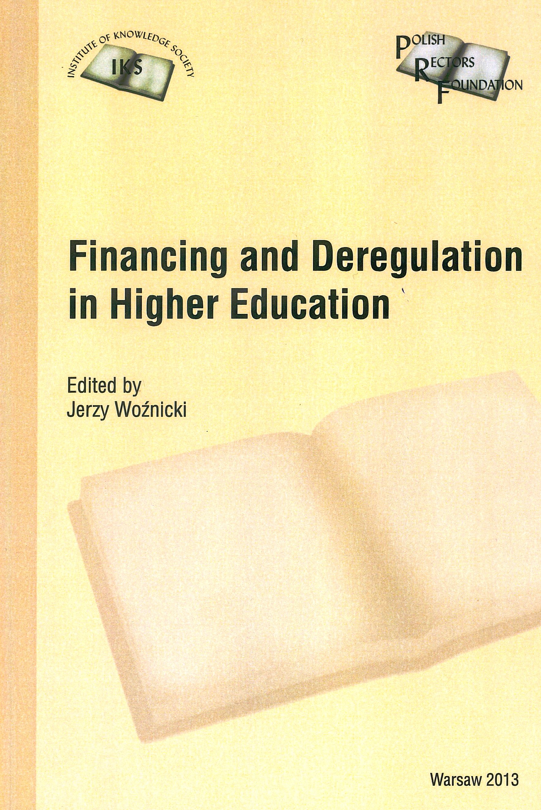 Financing and Deregulation in Higher Education